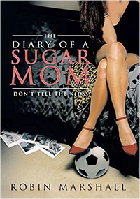 """The Diary of a Sugar Mom- Don't Tell the Kids"""